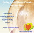Healing Ambient Chants for Inner Peace CD